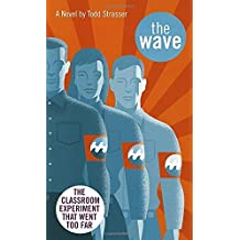 The Wave (Laurel-Leaf contemporary fiction) by Todd Strasser (1981-09-15)