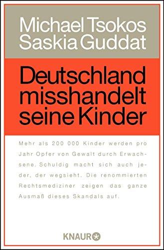 Buchseite und Rezensionen zu 'Deutschland misshandelt seine Kinder' von Michael Tsokos
