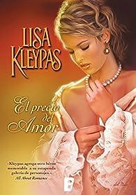 El precio del amor par Lisa Kleypas