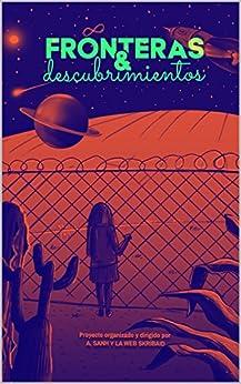Fronteras y Descubrimientos de [Sanh, A., Reverté Villar, Patricia]