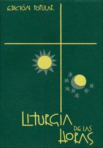 Liturgia de las horas: Edición popular: Laudes, visperas y completas