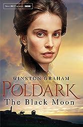 The Black Moon: A Novel of Cornwall 1794-1795 (Poldark Book 5)