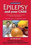 Epilepsy and Your Child: The 'at Your Fingertips' Guide (Class Health S.)