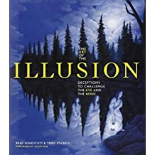 The Art of the Illusion: Deceptions to Challenge the Eye and the Mind by Terry Stickels (2012-07-01)