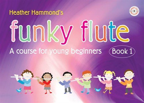 Funky Flute Student with CD - Book 1 (A course for young beginners)