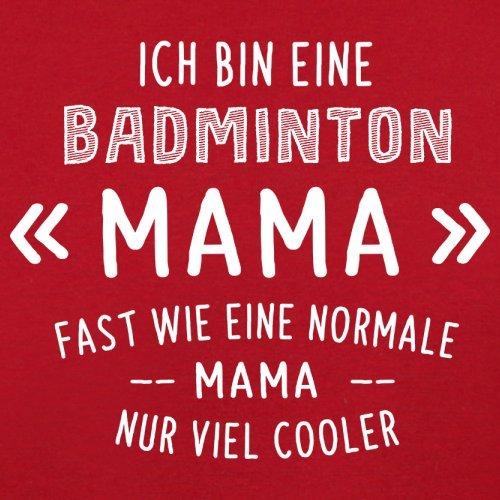 Ich bin eine Badminton Mama - Herren T-Shirt - 13 Farben Rot