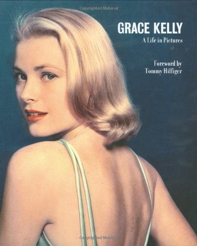 Grace Kelly, A Life in Pictures (Life in Pictures Gift Sized ed)