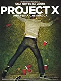 Project X - Una festa che spacca