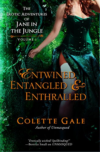 entwined-entangled-enthralled-three-of-janes-erotic-adventures-in-the-jungle-the-erotic-adventures-o