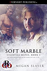 Soft Marble (Celestial Mates Book 1)
