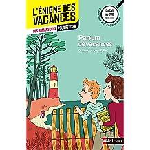 Parfum de vacances - Cahier de vacances
