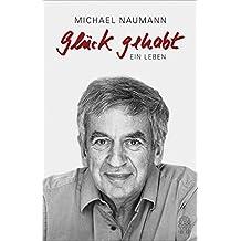 Glück gehabt: Autobiographie