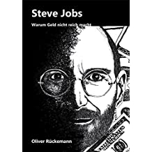 Steve Jobs: Warum Geld nicht reich macht
