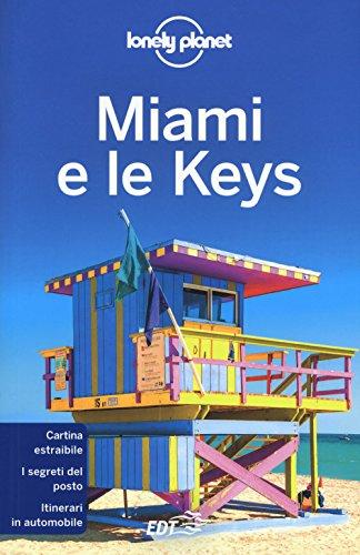 Miami e le Keys. Con carta estraibile