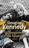 La Symphonie du hasard livre 2 par Kennedy