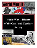 World War II History of the Coast and Geodetic Survey
