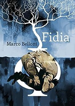 Fidia di [Belloni, Marco]