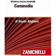 Commedia (Biblioteca Italiana Zanichelli) (Italian Edition)