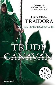 La reina traidora par Trudi Canavan