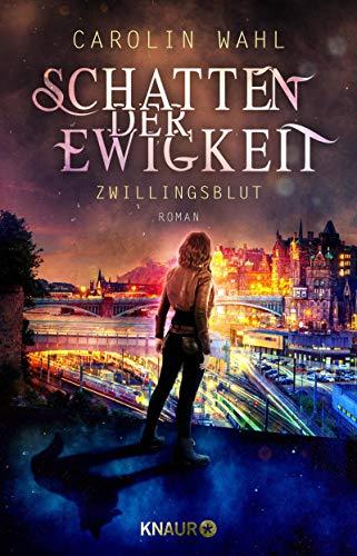 Buchseite und Rezensionen zu 'Schatten der Ewigkeit - Zwillingsblut: Roman (Die Alias-Reihe, Band 1)' von Carolin Wahl