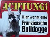 Schild 14x19cm - Hier wohnt eine französische Bulldogge Hund Haus Alu Coupon dipond