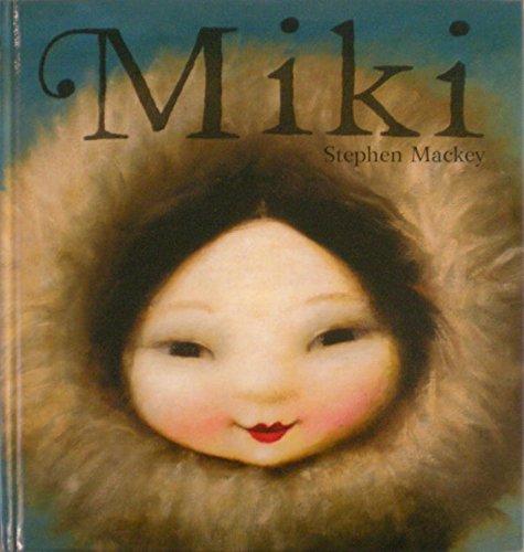 Miki (Lumen ilustrados) por Stephen Mackey