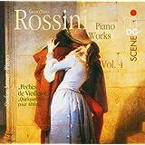 Rossini: Piano Works, Vol. 4