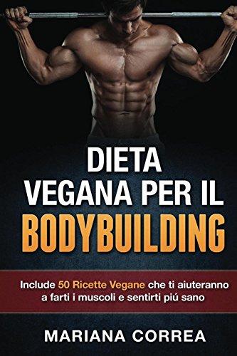 dieta classica per il bodybuilding