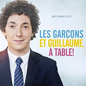 Les Garcons et Guillaume, a Table ! (Ost)