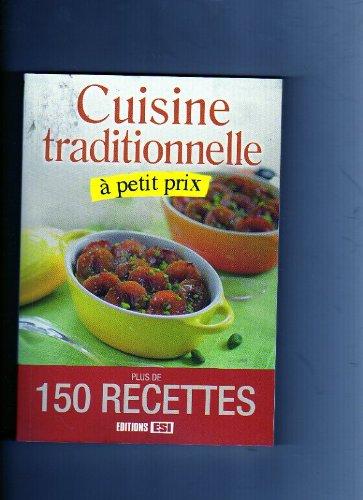 Cuisine Traditionnelle a Petit Prix