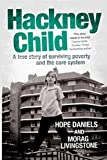 Hackney Child by Hope Daniels, Morag Livingstone