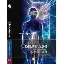Perspektiven: Phänomene einer erweiterten Realität
