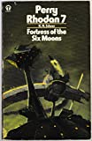 Fortress of the Six Moons (Perry Rhodan)