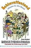 Schlaraffenland nimms in die Hand - Kochbuch für Gesellschaften, Kooperativen, Dichterkreise und andere Menschenversammlungen (WAT)