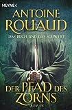 'Das Buch und das Schwert, Bd. 1: Der Pfad des Zorns' von Antoine Rouaud