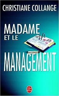 Madame et le management par Christiane Collange