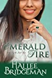 Emerald Fire (Inspirational Romance): The Jewel Series Book 3