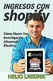 Ingresos Con Shopify: Cómo Hacer Una Investigación Altamente Efectiva