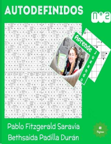 Autodefinido 2 (Edicion Mensual): Aprende jugando: Volume 2 (Autodefinidos Mensuales)