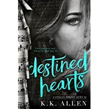 Destined Hearts (A Stolen Melody Duet Book 2) (English Edition)