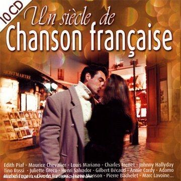 Coffret 10 CD : Un Siecle de Chansons Francaises