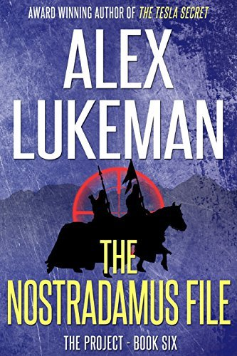 Descargar Libro The Nostradamus File: Volume 6 (The Project) by Alex Lukeman (2013-06-26) de Alex Lukeman