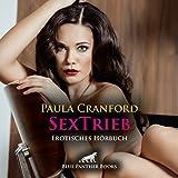 SexTrieb | Erotik Audio Story | Erotisches Hörbuch: Simone träumt davon, hart rangenommen zu werden ... (blue panther books Erotik Audio Story | Erotisches Hörbuch)
