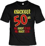 Fun Shirt mit Geburtstagsmotiv: Knackiger 50iger. Mal knackt es hier, mal knackt es da - Geschenkidee - Geburtstag - schwarz