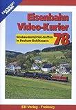 Eisenbahn Video-Kurier 78 - Neubau-Dampflok-Treffen in Bochum-Dahlhausen [Alemania] [DVD]
