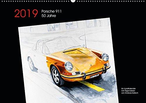50 Jahre Porsche 911 (Wandkalender 2019 DIN A2 quer): 50 Jahre Porsche 911 Kunstkalender mit Ölgemälden (Monatskalender, 14 Seiten ) (CALVENDO Orte) Buch-Cover