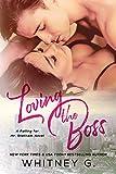 Loving the Boss (Mid Life Love Series Book 2)