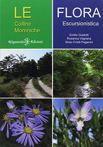 Le colline Moreniche. Flora escursionistica (Enki) por Emilio Guidotti