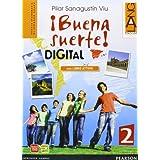 Buena suerte digital. Con espansione online. Con LibroLIM. Per le Scuole superiori: 2