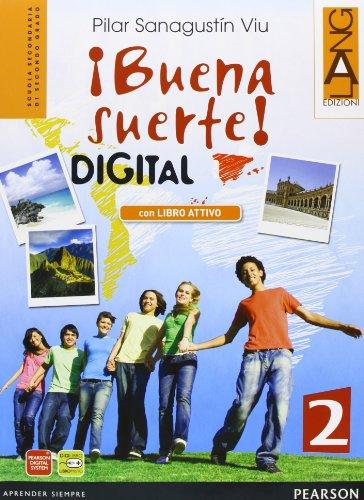 Buena suerte digitalLIM. Per le Scuole superiori. Con espansione online. Con libro: 2